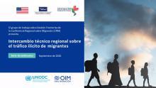 Webinars de Intercambio Técnico Regional sobre el Tráfico Ilícito de Migrantes