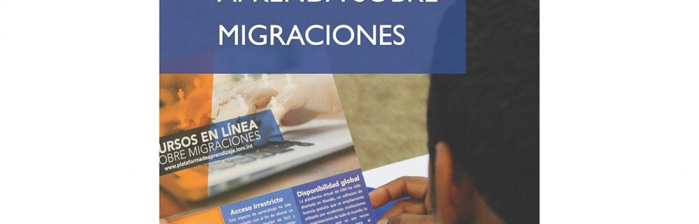 Plataforma de Aprendizaje sobre Migraciones (PAM) de la OIM